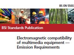 BS EN 55032:2015 多媒体设备电磁兼容辐射要求